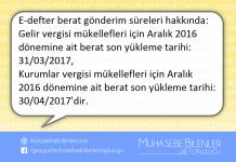 Aralık 2016 E-defter berat gönderim süreleri hakkında