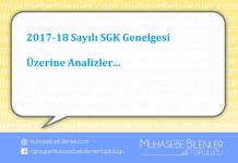 2017 18 sgk genelgesi uzerine analizler
