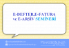 E-DEFTER,E-FATURA ve E-ARŞİV SEMİNERİ