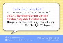 Beklenen Uzama Geldi 04/2017 Beyannamelerinin Verilme Süreleri Aşağıdaki Tarihlere Uzadı.
