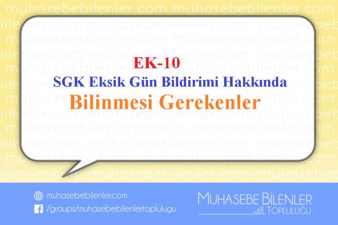 EK 10 SGK Eksik Gün Bildirim Formu Hakkında Bilinmesi Gerekenler