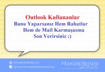Outlook Kullananlar Bunu Yaparsanız Hem Rahatlar Hem de Mail Karmaşasına Son Verirsiniz :)