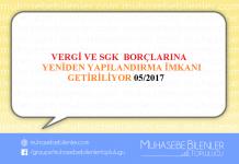 VERGİ VE SGK BORÇLARINA YENİDEN YAPILANDIRMA İMKANI GETİRİLİYOR 05/2017
