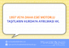1997 VEYA DAHA ESKİ MOTORLU TAŞITLARIN HURDAYA AYRILMASI HK.