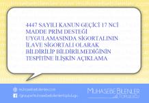 4447 SAYILI KANUN GEÇİCİ 17 NCİ MADDE PRİM DESTEĞİ UYGULAMASINDA SİGORTALININ İLAVE SİGORTALI OLARAK BİLDİRİLİP BİLDİRİLMEDİĞİNİN TESPİTİNE İLİŞKİN AÇIKLAMA