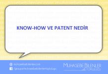 KNOW-HOW VE PATENT NEDİR